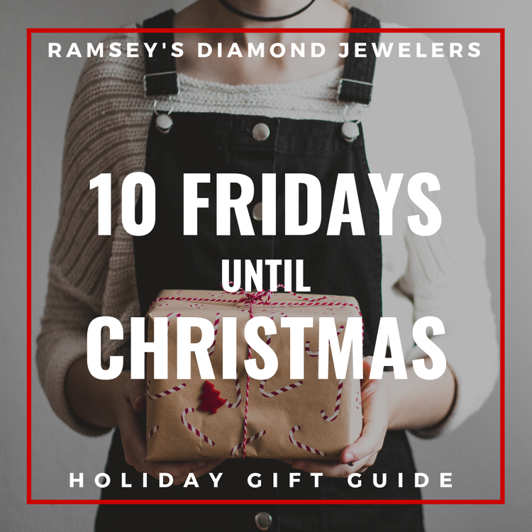 10 Fridays until Christmas - Here are our Top 10 Gift Ideas